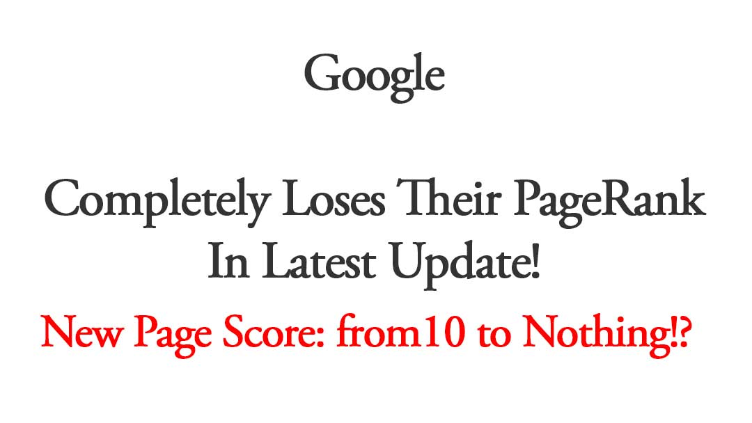 Google Completely Loses PageRank  In Latest Update